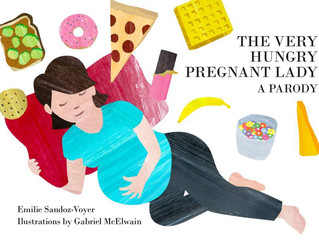 The Very Hungry Pregnant Lady: Kid-tested, Smarty Approved