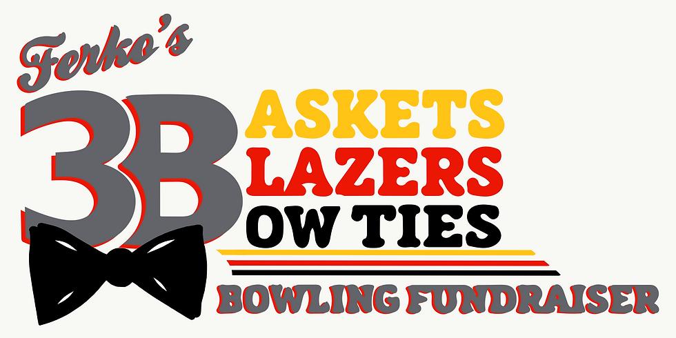 """Ferko's """"3B"""" Bowling Fundraiser"""
