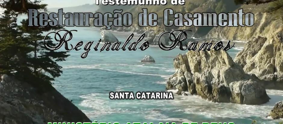 Testemunho de restauração de casamento de Reginaldo Ramos