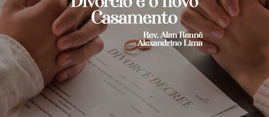 DIVÓRCIO E NOVO CASAMENTO - UM ESTUDO SOBRE MATEUS 19.9 E A CONFISSÃO DE FÉ DE WESTMINSTER
