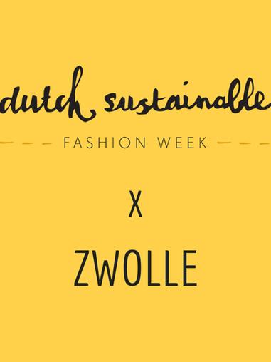 Dutch Sustainable Fashion Week Zwolle