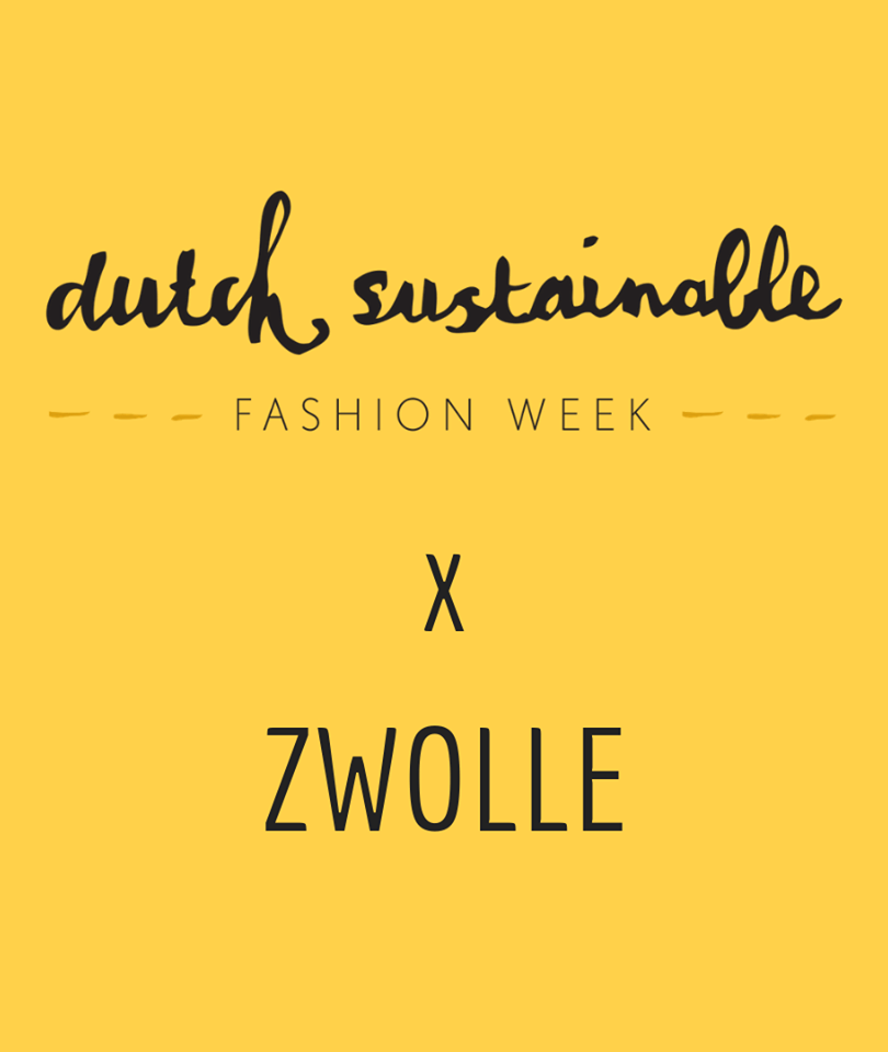 Dutch Sustainable Fashion Week Zwolle