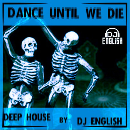 It's Out DANCE UNTIL WE DIE NOW PLAYING ON MIXCLOUD