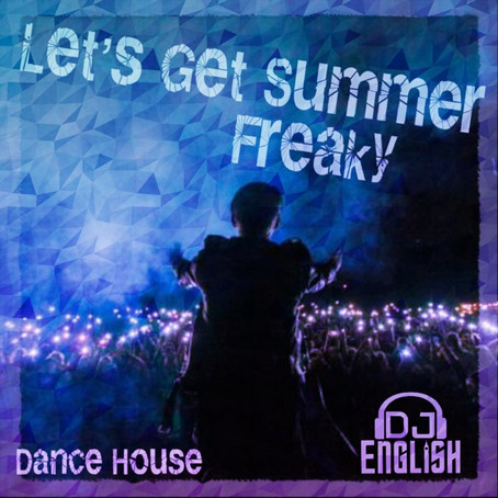 Let's Get Summer Freaky OUT NOW