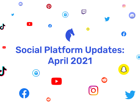 New Features on Social Media | April 2021