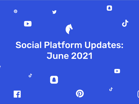 New Features on Social Media | June 2021