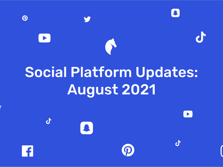 New Features on Social Media | August 2021