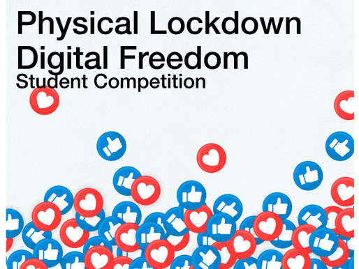 Physical Lockdown/Digital Freedom Competition