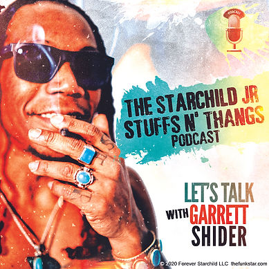 Garrett Shider Starchildjr The Funk Star Podcast