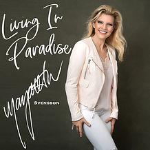 Margareta Svensson - Living In Paradise