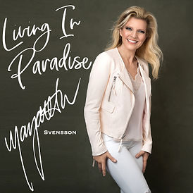 Margareta Svensson - Living In Paradise