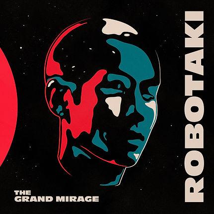 ROBOTAKI_GRAND_MIRAGE_Web.jpg