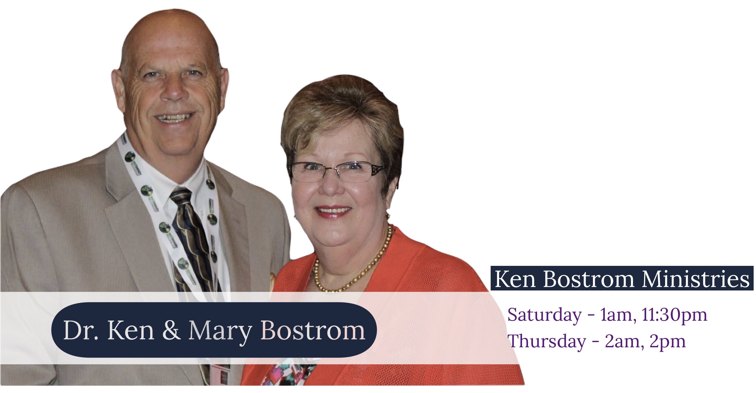Dr. Ken & Mary Bostrom