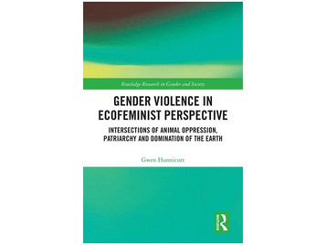 Book Review: Hunnicutt, G. (2020). Gender Violence in Ecofeminist Perspective