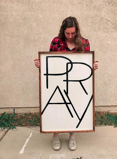 Pray Sign (24 x 36)