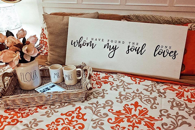 Whom my Soul Loves Sign
