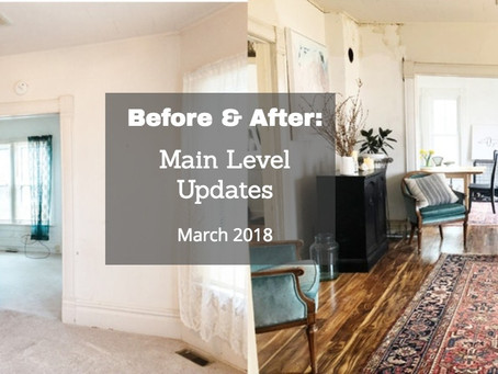 Before/ After: Main Level Updates