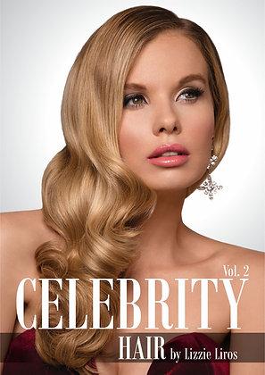 CELEBRITY HAIR by Lizzie Liros