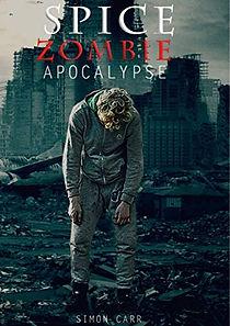 Spice, Zombie, Apocalypse