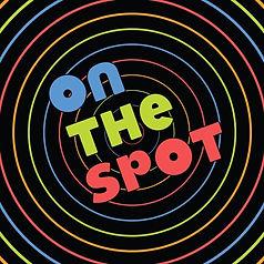On The Spot!.jpeg