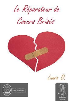 Le Réparateur de Cœurs Brisés - Laura D. (epub)
