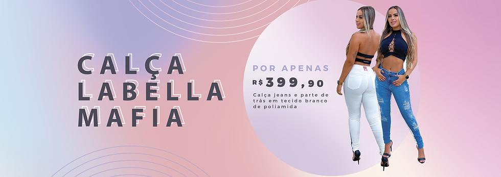 BANNER-CALÇA-LABELLAMAFIA.png