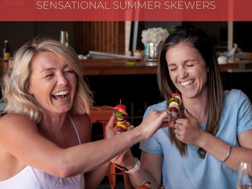SENSATIONAL SUMMER SKEWERS