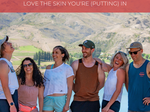 LOVE THE SKIN YOU'RE (PUTTING) IN