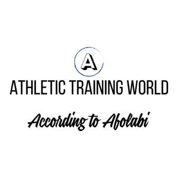 Athletic Training Wolrd according to Afolabi