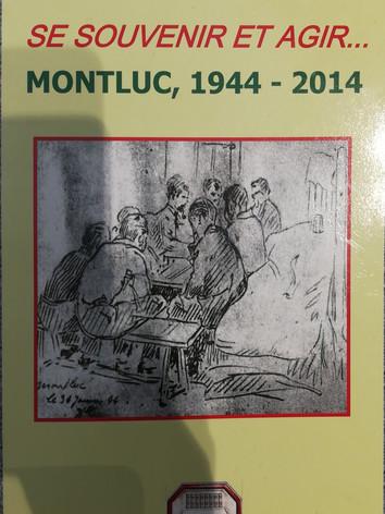 """Album """"Se souvenir et agir"""" : Montluc,1944-2014 / Association des rescapés de Montluc   Publication : Lyon : Association des rescapés de Montluc, DL 2014"""