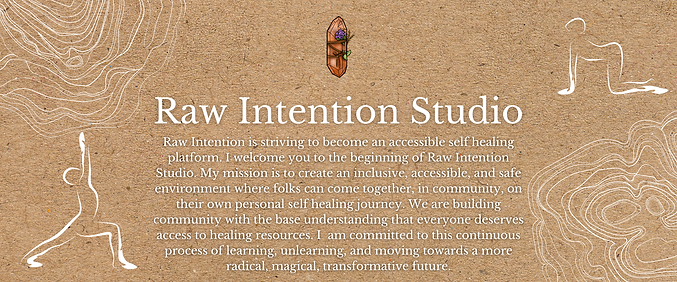 Raw Intention Studio mission statement (