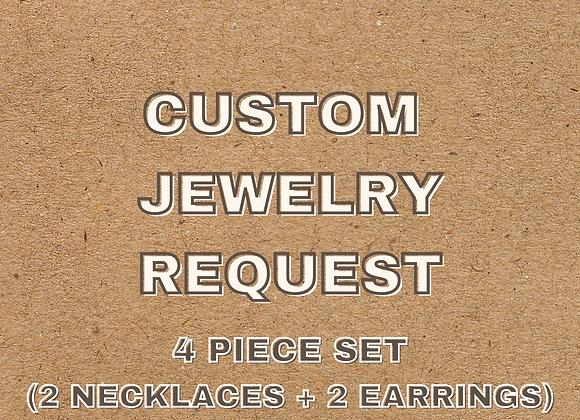 Custom 4 Piece Set
