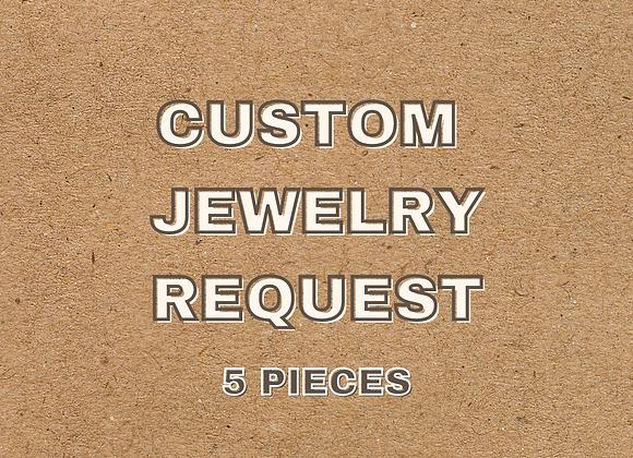 Custom 5 Piece Set
