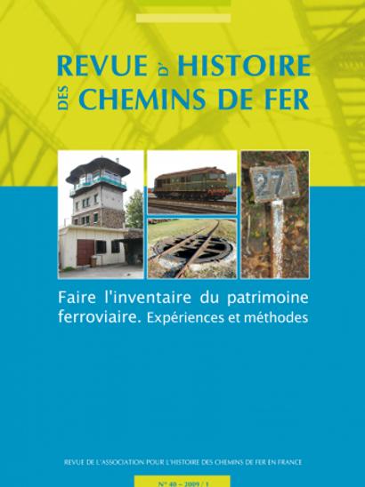 RHCF N°40 : Faire l'inventaire du patrimoine ferroviaire. Expériences et méthode