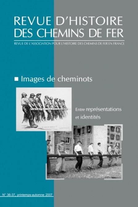 RHCF N°36-37 : Images de cheminots