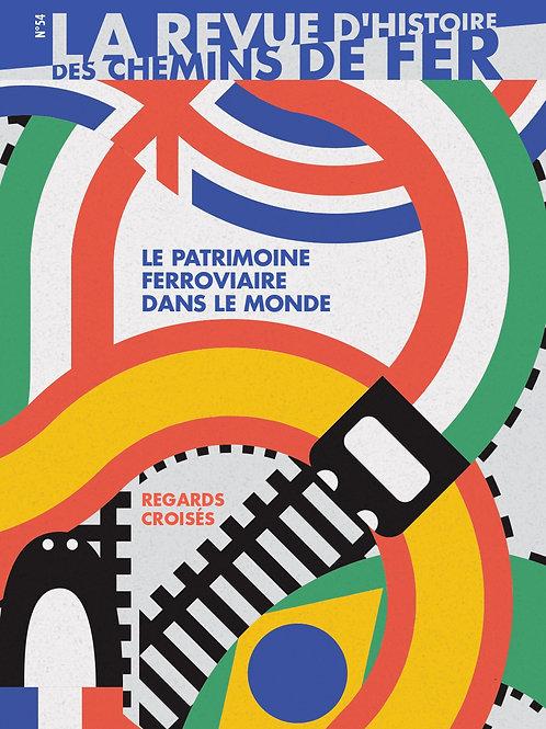 RHCF n° 54 : Le patrimoine ferroviaire dans le monde