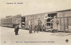 Août 1914 - Wagons-ambulances pour le transport des blessés