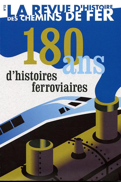 RHCF n°53 : 180 ans d'histoires ferroviaires