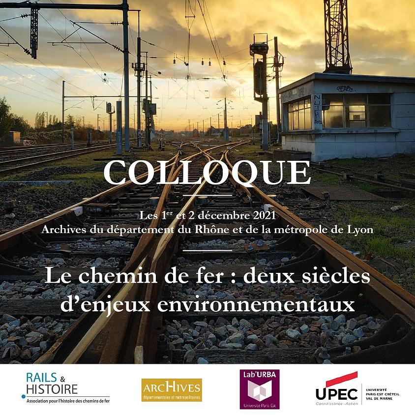 Colloque - Le chemin de fer : deux siècles d'enjeux environnementaux