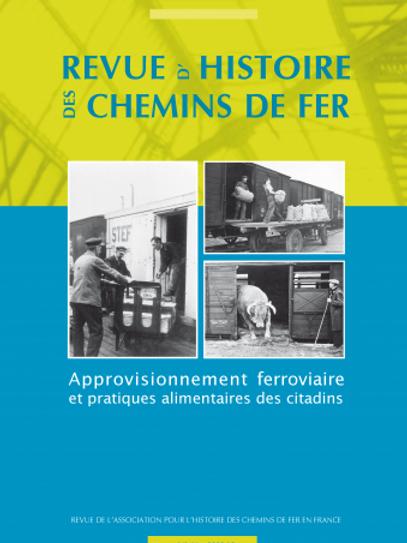 RHCF N°41 : Approvisionnement ferroviaire et pratiques alimentaires des citadins