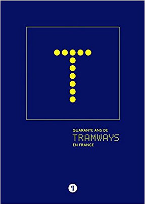 40 ans de tramways en France