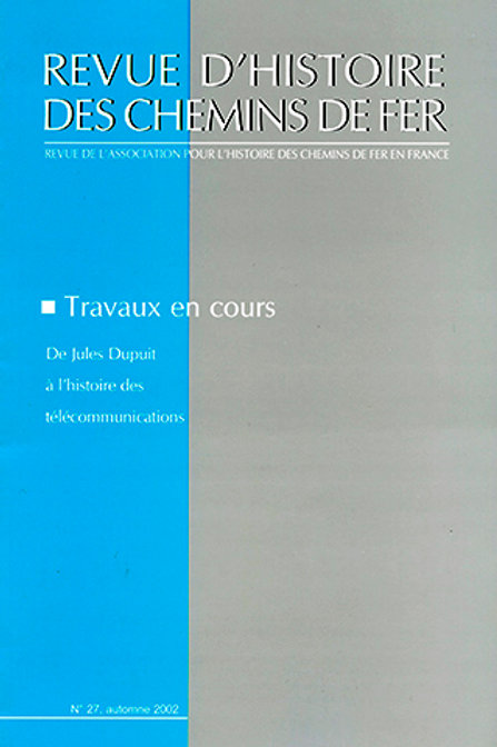 RHCF N°27 : De Jules Dupuit à l'histoire des télécommunications