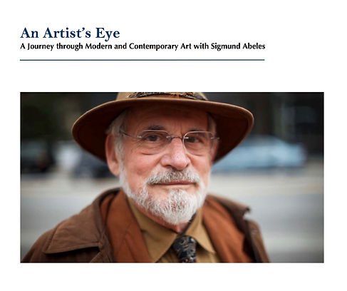 An Artist's Eye, A Journey Through Modern and Contemporary Art With Artist, Sigmund Abeles