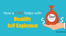 #DisabilitySelfEmployment: How a CWIC can help!