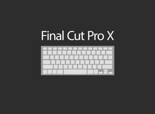 Ultimate Final Cut Pro X Keyboard Shortcuts Guide