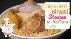 Top 10 Best Biryani Store in Kolkata