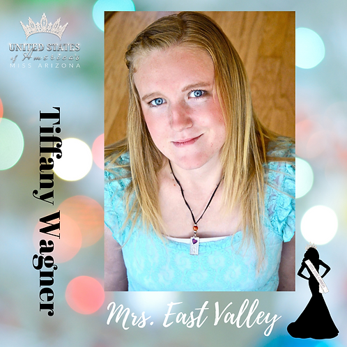 Tiffany Wagner, Mrs. East Valley