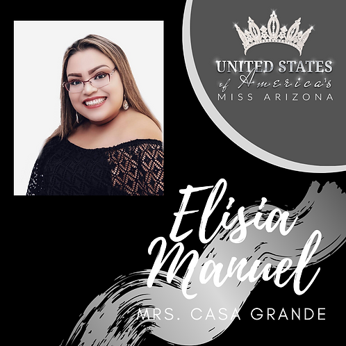 Elisia Manuel, Mrs. Casa Grande