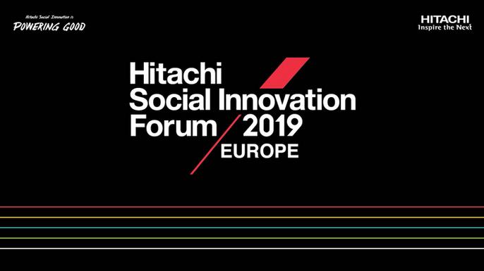 HITACHI SOCIAL INNOVATION FORUM 2019 - EUROPE