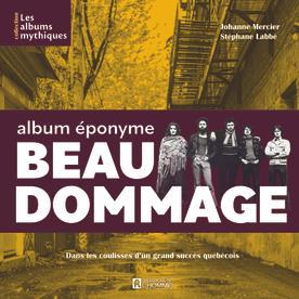 Albums mythiques - Beau Dommage